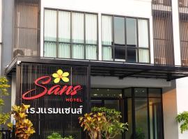 Sans Hotel, Ratchaburi