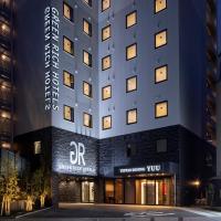 Green Rich Hotel Kurashiki Ekimae